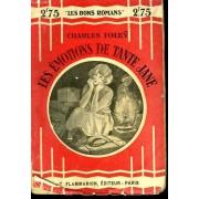 Collection : Les Bons Romans .Les Emotions De Tante Jane