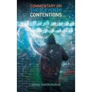 Commentary on the Eleventh Contentions by Abdal Hakim Murad