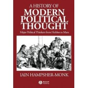 A History of Modern Political Thought by Iain Hampsher-Monk