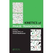 Kinetics of Phase Transitions by Sanjay Puri