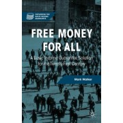 Free Money for All: A Basic Income Guarantee Solution for the Twenty-First Century