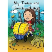 My Twins Are Coming Home by Paris Morris