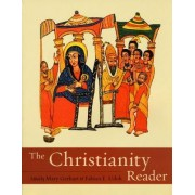 The Christianity Reader by Mary Gerhart