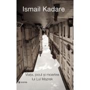 Viata, jocul si moartea lui Lul Mazrek (eBook)
