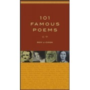 101 Famous Poems by Roy J. Cook