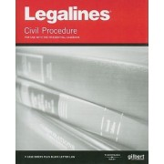Legalines on Civil Procedure, Keyed to Friedenthal by Academic West