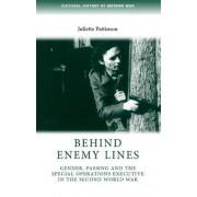 Behind Enemy Lines by Juliette Pattinson