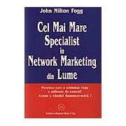 Cel Mai Mare Specialist in Network Marketing din Lume