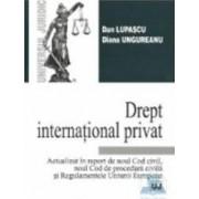 Drept international privat - Dan Lupascu Diana Ungureanu