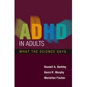 ADHD in Adults by Russell A. Barkley