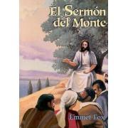 El Sermon Del Monte/Sermon on the Mount by Emmet Fox