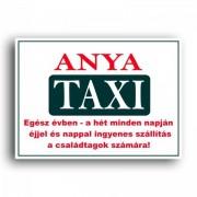 Rendszámtábla Anya taxi tapadókorongos tábla - tréfás ajándék