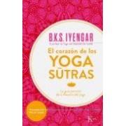 Iyengar B.k.s. El Corazon De Los Yoga Sutras: La Guia Esencial De La Filosofia Del Yo
