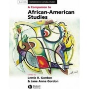 A Companion to African American Studies by Jane Anna Gordon