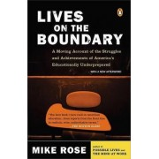 Lives on the Boundary by Professor Mike Rose