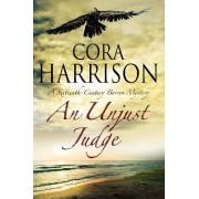 An Unjust Judge by Cora Harrison