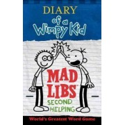 Diary of a Wimpy Kid Mad Libs: Second Helping by Patrick Kinney