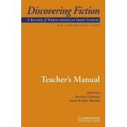 Discovering Fiction, an Introduction Teacher's Manual by Judith Kay