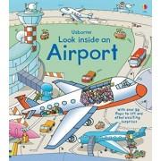 Look Inside an Airport by Rob Lloyd Jones