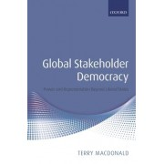 Global Stakeholder Democracy by Terry MacDonald