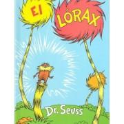 El Lorax by Dr. Seuss