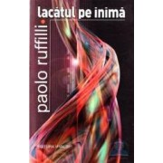 Lacatul pe inima - Paolo Ruffilli