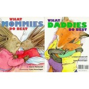 What Mommies Do Best What Daddies Do Best by Laura Numeroff