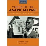 Voices of the American Past: v. 2 by Raymond M. Hyser