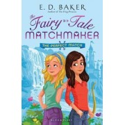 The Perfect Match by E D Baker