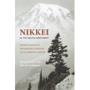 Nikkei in the Pacific Northwest by Louis Fiset