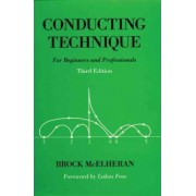 Conducting Technique by Brock McElheran