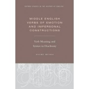 Middle English Verbs of Emotion and Impersonal Constructions by Ayumi Miura