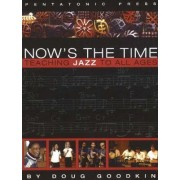Now's the Time by Doug Goodkin