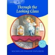 Macmillan English Explorers 6 Through the Looking Glass by Lewis Carroll