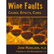 Wine Faults by John Hudelson