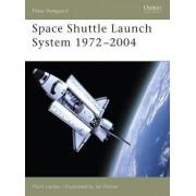 Space Shuttle Launch System 1975-2004 by Mark Lardas