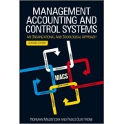 Management Accounting and Control Systems by Norman B. Macintosh