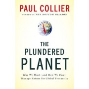 The Plundered Planet by Professor of Economics and Public Policy Paul Collier