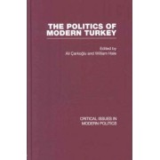 Politics of Modern Turkey by Ali Carkoglu