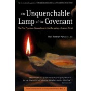Unquenchable Lamp of the Covenant: The First Fourteen Generations in the Genealogy of Jesus Christ (Book 3)