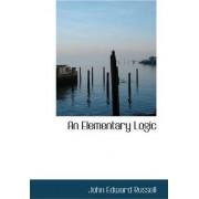 An Elementary Logic by John Edward Russell