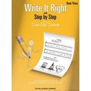 Write It Right with Step by Step, Book Three by Edna Mae Burnam