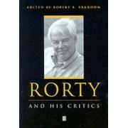 Rorty and His Critics by Robert Brandom