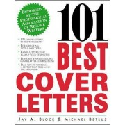 101 Best Cover Letters by Jay A. Block