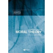 Contemporary Debates in Moral Theory by James Dreier