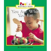 You Are What You Eat by Sharon Gordon