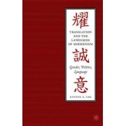 Translation and the Languages of Modernism by Steven G. Yao