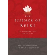 The Essence of Reiki by Dawn Mellowship