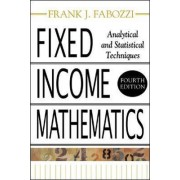 Fixed Income Mathematics by Frank J. Fabozzi