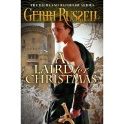 A Laird for Christmas by Gerri Russell